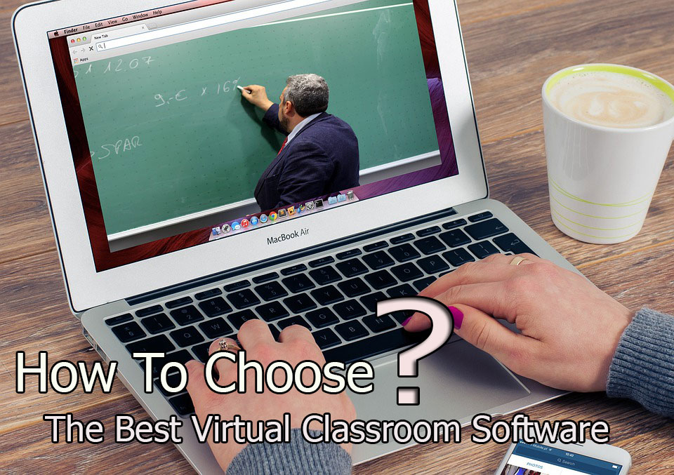 how to choose the best classroom software