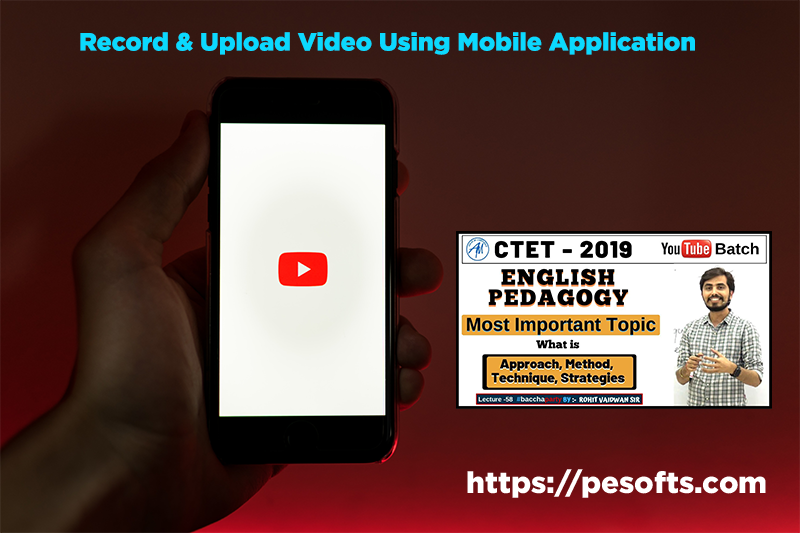 Record and Upload Video using Mobile Application