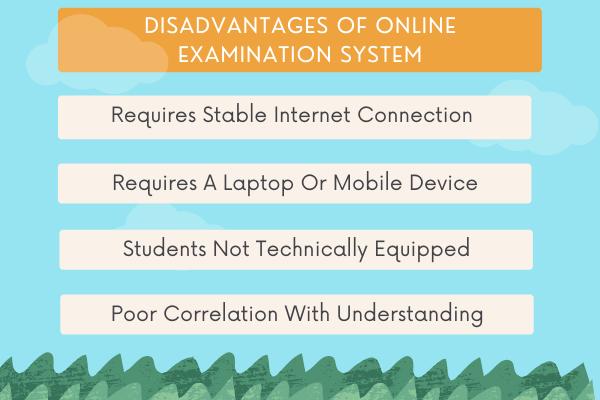 Disadvantages of online examination system