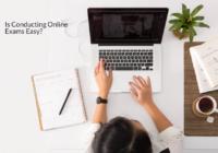 is conducting online exam easy