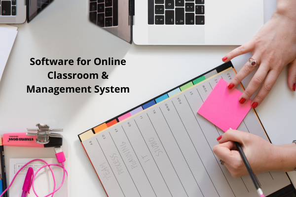 Software for Online Classroom & Management System